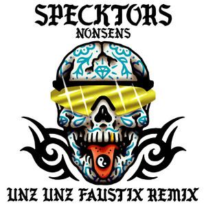 Unz Unz (Faustix Remix)