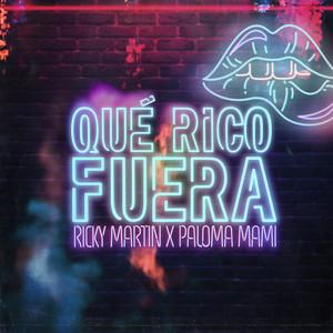 Que Rico Fuera by Ricky Martin, Paloma Mami