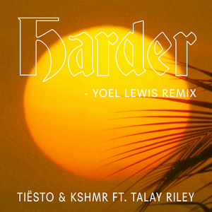 Harder (feat. Talay Riley) [Yoel Lewis Remix] cover art