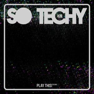 So Techy! #28