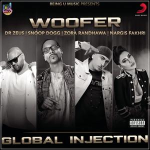 Woofer (feat. Snoop Dogg, Zora Randhawa & Nargis Fakhri)