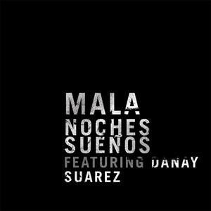 Noches Sueños (feat. Danay Suarez)