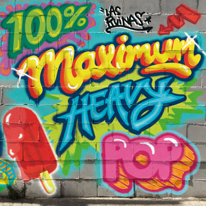 100% Maximum Heavy Pop