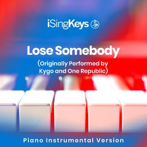 Kygo & One Republic - Lose Somebody