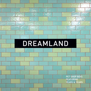 Dreamland (feat. Years & Years)