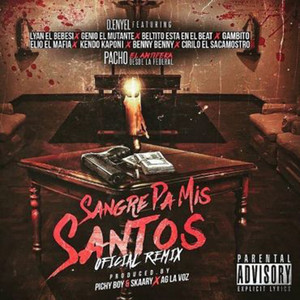 Sangre Pa Mis Santos (Remix)