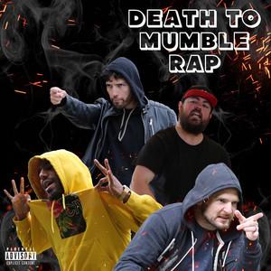Death to Mumble Rap