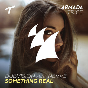 Something Real (feat. Nevve)