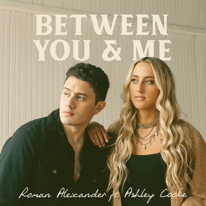 Between You & Me (feat. Ashley Cooke)
