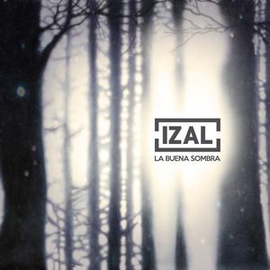 La Buena Sombra - Izal