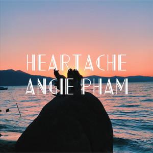 Heartache - Angie Pham