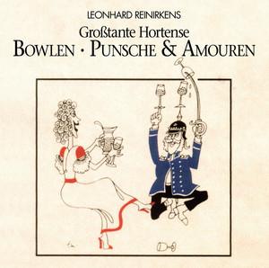 Bowlen,Punsche und Amouren-Rezepte und Geschichten Audiobook