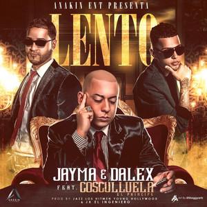 Lento (feat. Cosculluela)