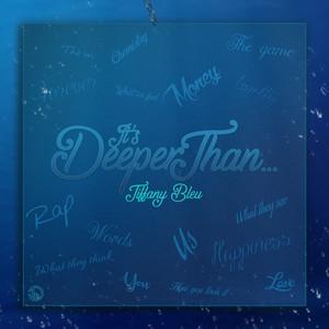 It's Deeper Than...