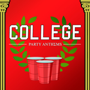 College Party Anthems
