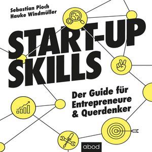 Start-Up Skills (Der Guide für Entrepreneure und Querdenker) Audiobook