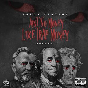 Ain't No Money Like Trap Money (Vol. 1)