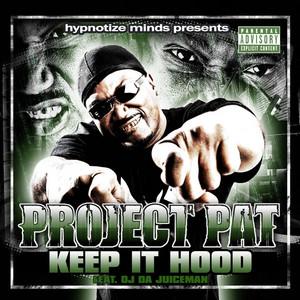 Keep It Hood (feat. OJ Da Juiceman) [Explicit Version]