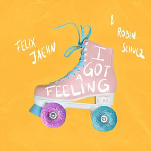 Felix Jaehn & Robin Schulz - I Got A Feeling