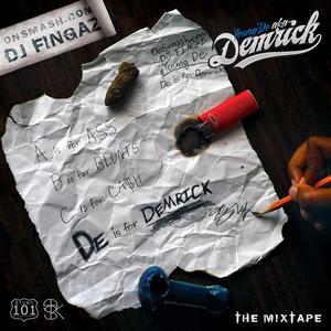 De Is For Demrick