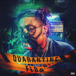 Quarantine Flo