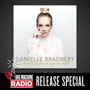 I Don't Believe We've Met (Big Machine Radio Release Special)