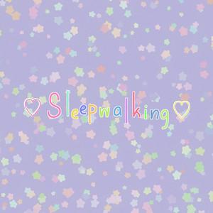 Sleepwalking