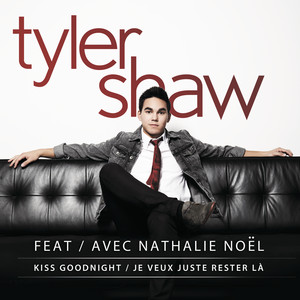 Kiss Goodnight / Je Veux Juste Rester Là (French version)
