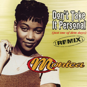 Don't Take It Personal (Just One Of Dem Days) [Remix] - EP
