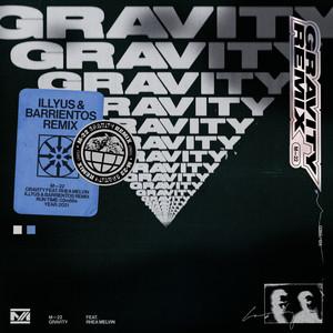 Gravity (Illyus & Barrientos Remix)
