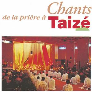 Chants de la prière à Taizé - Taizé
