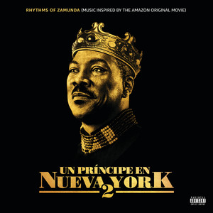 Rhythms of Zamunda (Music Inspired Un Principe En Nueva York 2) [Inspired By Soundtrack]