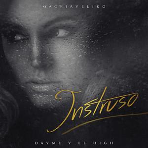 Intruso (feat. Mackiaveliko)