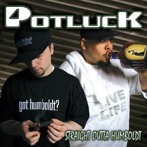 Straight Outta Humboldt (Deluxe Edition)