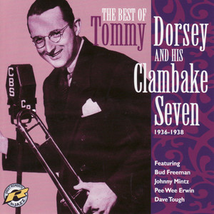 Tommy Dorsey And His Clambake Seven 1936-1938 album