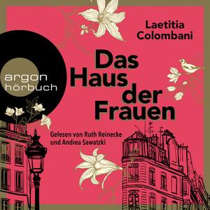 Das Haus der Frauen (Ungekürzte Lesung) Audiobook