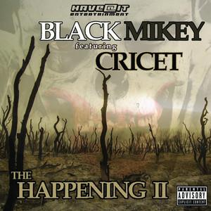 The Happening II (feat. Cricet)