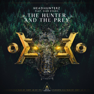 The Hunter And The Prey by Headhunterz, Sian Evans