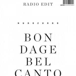 Bondage Belcanto (Radio Edit)
