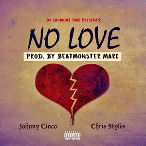 No Love (feat. Chris Styles)