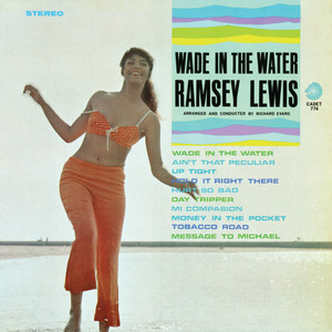 Wade In The Water by Ramsey Lewis