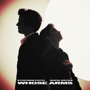 Whose Arms (feat. Sofia Reyes) by Stephen Puth, Sofia Reyes