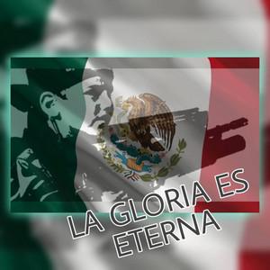 La Gloria Es Eterna