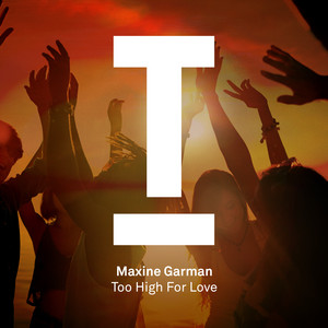 Too High For Love