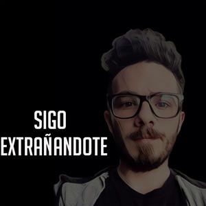 Sigo Extrañandote cover art