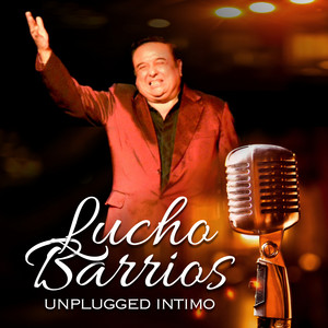 Lucho Barrios Unplugged Intimo album