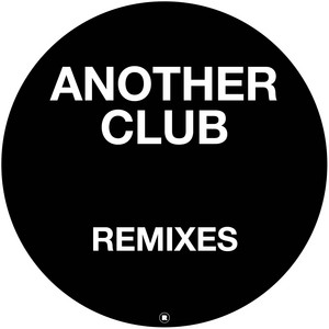 Another Club (Remixes)
