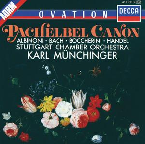 Canon and Gigue in D Major, P. 37: I. Canon (Arr. Karl Münchinger) by Johann Pachelbel, Stuttgart Chamber Orchestra, Karl Münchinger