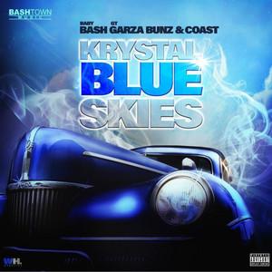 Krystal Blue Skies (feat. Gt Garza, Bunz & Coast)