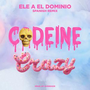 Codeine Crazy (Spanish Remix)
